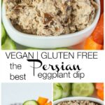 The Best Persian Eggplant Dip