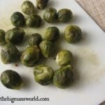 Twice Cooked Roasted Brussels Sprouts