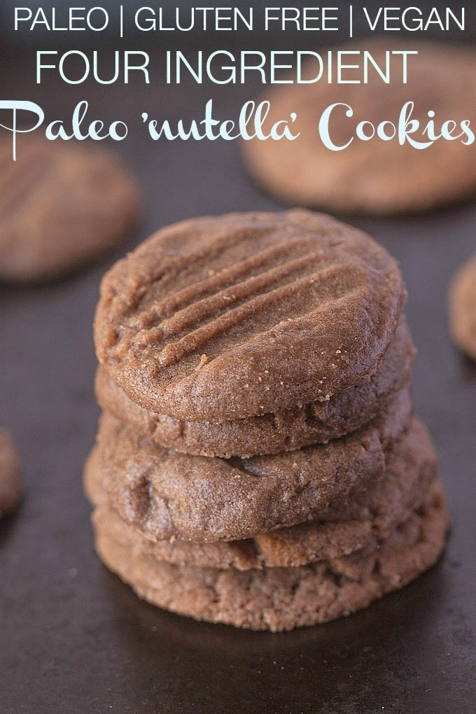 4 Ingredient Paleo Nutella Cookies A Delicious Friendly Cookie Which