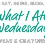 What I ate Wednesday- The Classics
