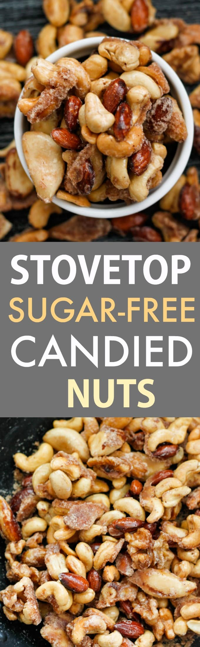 Easy healthy Stovetop Sugar Free Candied Nuts made with NO sugar and completely keto, paleo, vegan and gluten-free- The perfect Christmas gift or holiday treat- Crispy, crunchy, sweet and salty candied nuts with a hint of cinnamon!