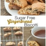 Sugar Free Gingerbread Biscotti