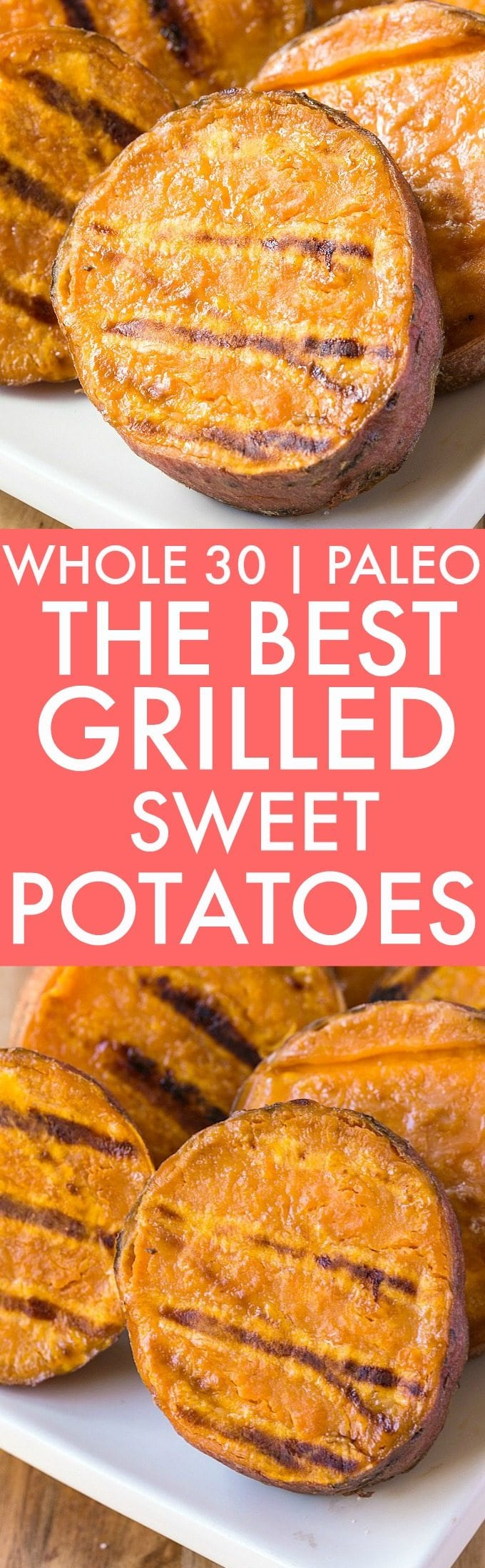 Whole30, paleo and vegan grilled sweet potatoes recipe made on the grill, george foreman and even a bbq!