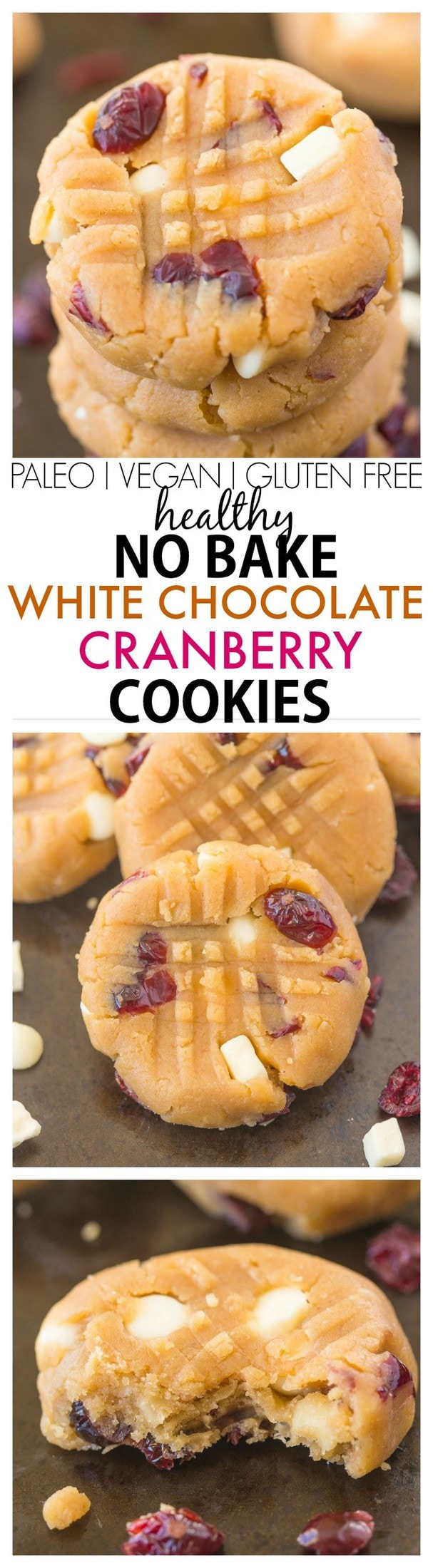 Healthy No Bake White Chocolate Cranberry Cookies Butter Oil Sugar Or