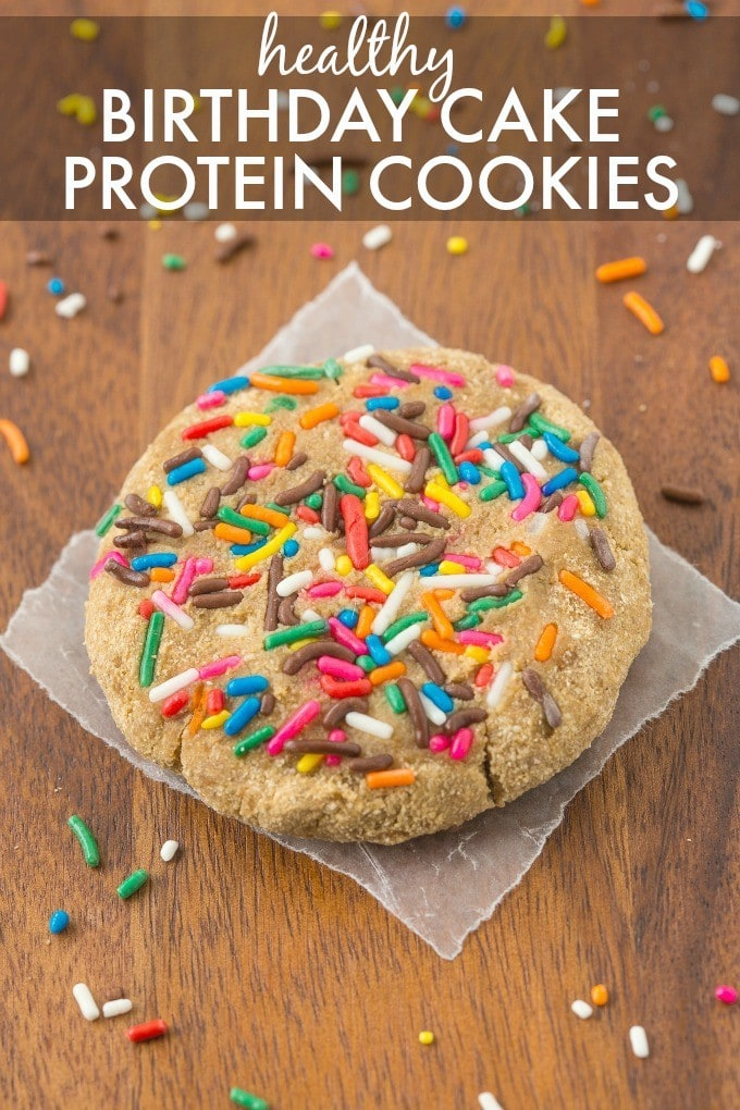 Healthy Birthday Cake Protein Cookie Soft And Chewy Which Is But You