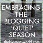 Embracing the quiet season