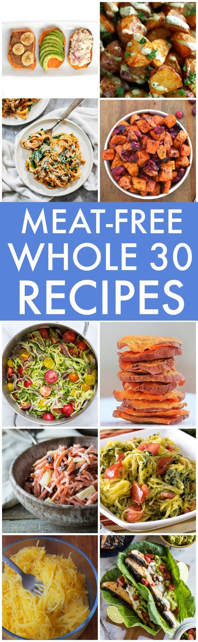 The best vegan meat free whole30 recipes the best meat free and vegan whole30 recipes whole 30 paleo v forumfinder Image collections