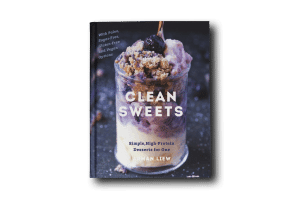 Clean Sweets- Simple, High Protein desserts for one, two or a few. - Arman Liew- thebigmansworld.com