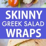 Healthy Greek Salad Wraps