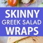 Healthy Greek Salad Wraps