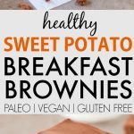 Healthy Sweet Potato Breakfast Brownies (Paleo, Vegan, Gluten Free)