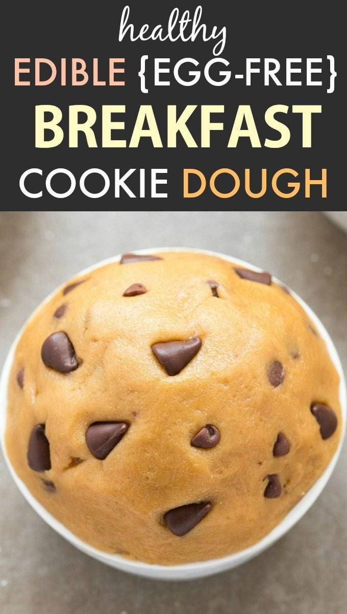 Healthy Edible Egg-Free Breakfast Cookie Dough (V, GF, DF, P)- Easy guilt-free and flourless eggless cookie dough- Ready in 5 minutes and freezer friendly! {vegan, gluten free, paleo recipe}- thebigmansworld.com