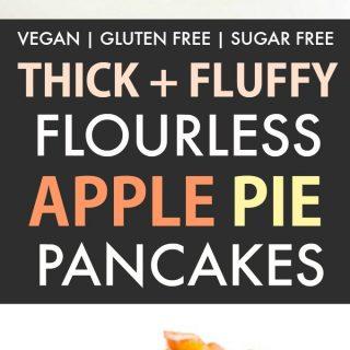 Healthy Fluffy Flourless Apple Pie Pancakes (Vegan, Gluten Free)