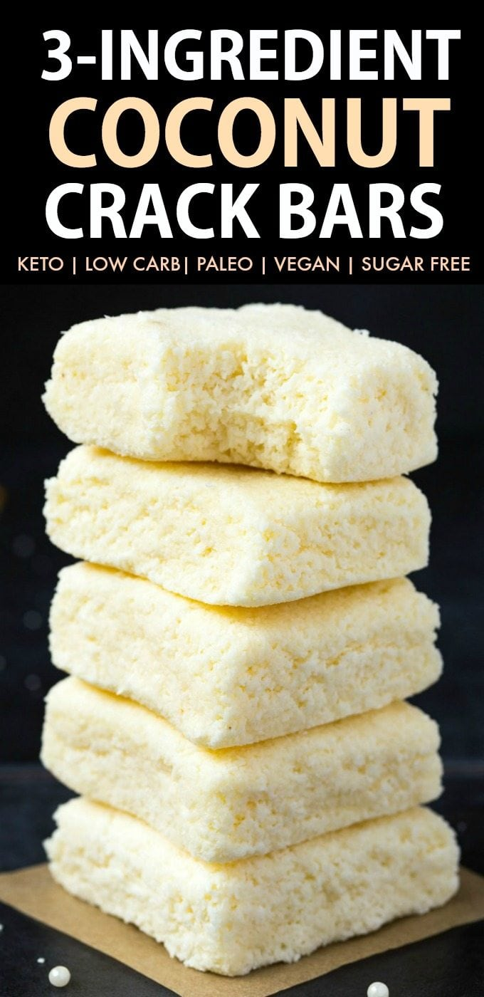 3 Ingredient Paleo Vegan Coconut Crack Bars Keto Sugar Free No Bake