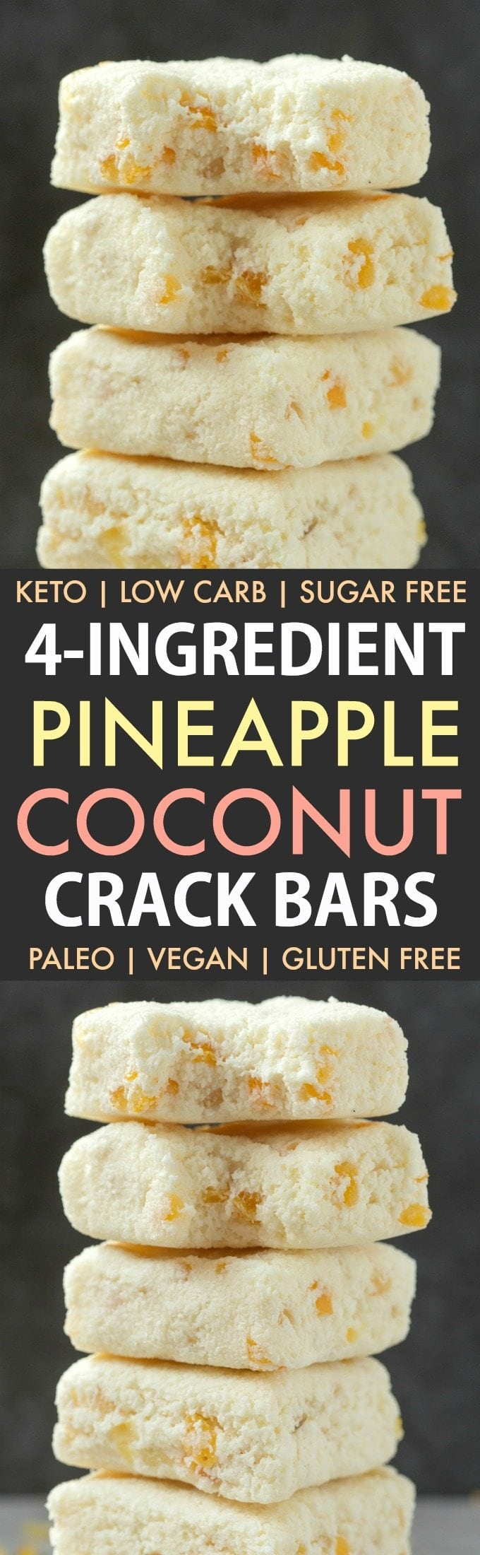 Healthy No Bake Pineapple Coconut Crack Bars (Keto, Paleo, Vegan, Sugar Free)- An easy 4-ingredient recipe for tropical pineapple coconut bars ready in 5 minutes- The perfect ketogenic friendly low carb dessert or snack! #ketorecipe #nobake #tropical #lowcarb #sugarfree #ketodessert | Recipe on thebigmansworld.com