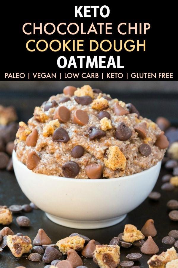 Low Carb Keto Chocolate Chip Cookie Dough Oatmeal in a bowl