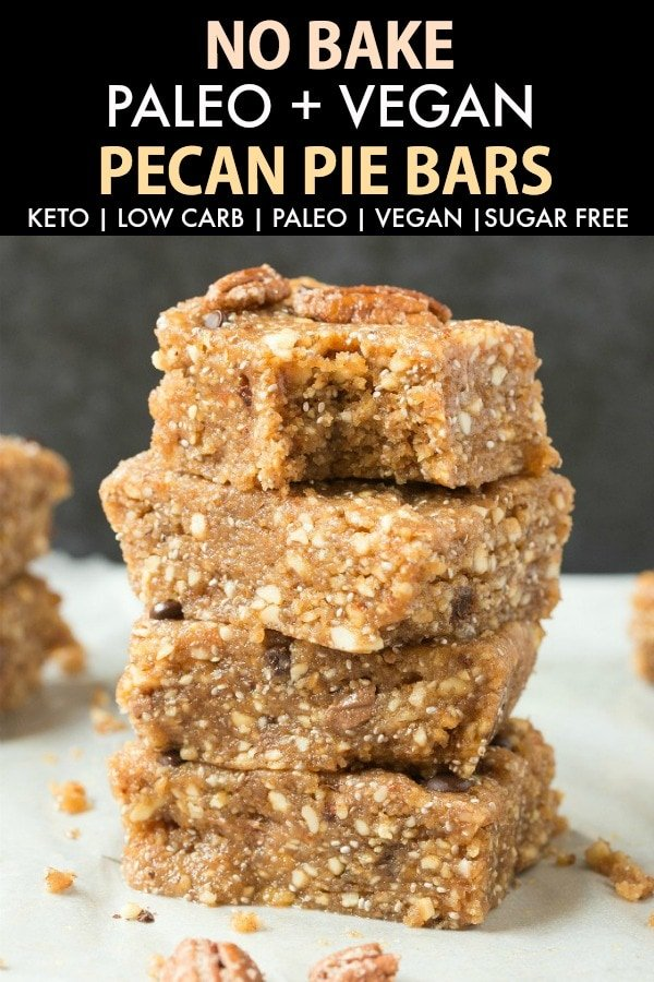 Easy Healthy No Bake Paleo Vegan Pecan Pie Bars loaded with pecans and packed with flavor- No sugar and super low carb! #keto #pecanpie #nobake #ketodessert #pecans #Thanksgiving #Christmas #holidays #dessert #sugarfree