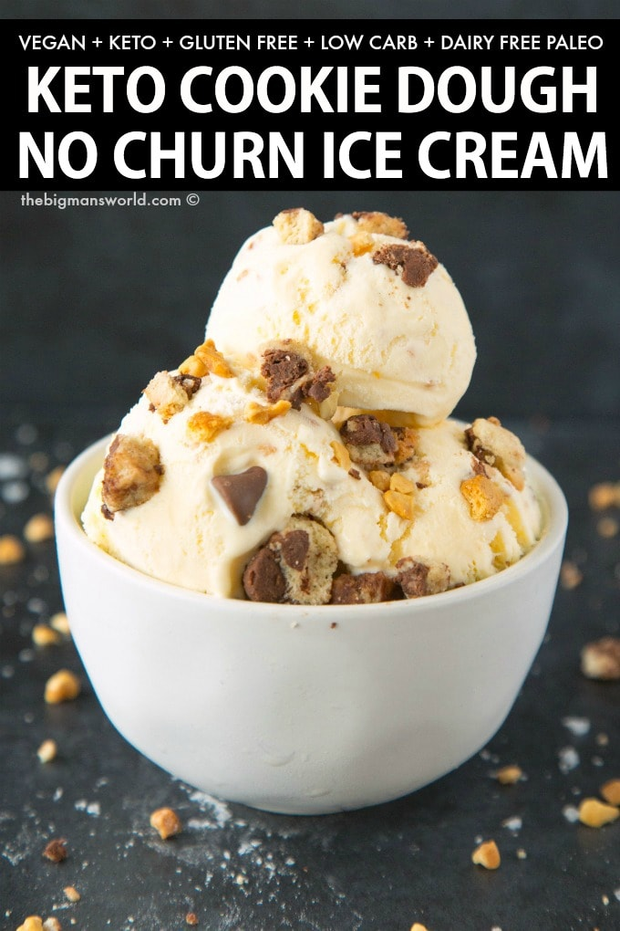 Easy no churn keto and vegan cookie dough ice cream recipe